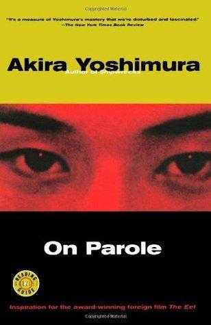 On Parole Akira Yoshimura