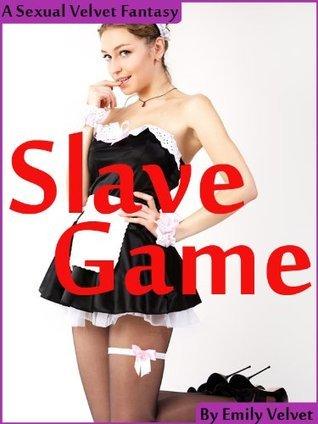 Slave Game Emily Velvet