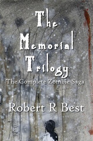 The Memorial Trilogy  by  Robert R. Best