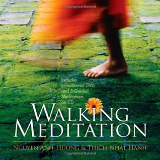 Walking Meditation  by  Thích Nhất Hạnh