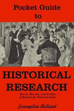 Pocket Guide to Historical Research Evangeline Holland