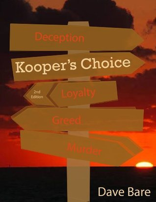 Koopers Choice  by  Dave Bare