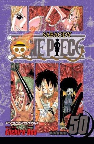 One Piece, Vol. 50: Arriving Again Eiichiro Oda