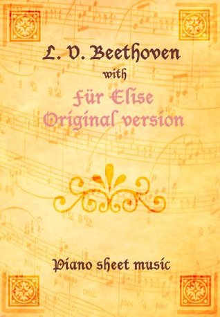 Für Elise Original version Piano Sheet Music Ludwig van Beethoven