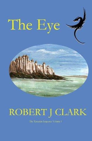 The Eye  by  Robert J.  Clark