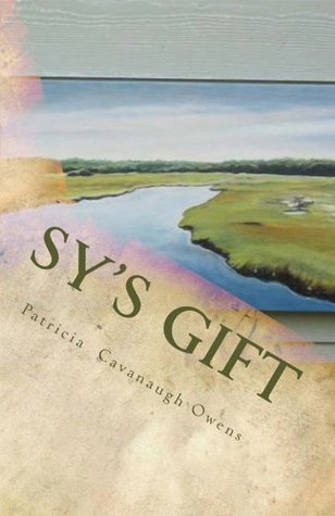 Sys Gift  by  Patricia Cavanaugh Owens