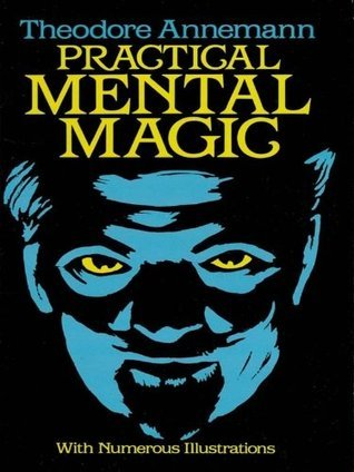 Practical Mental Magic (Dover Magic Books)  by  Theodore Annemann