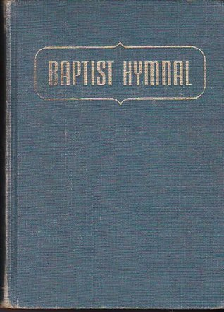 1956 Baptist Hymnal  by  Walter Hines Sims