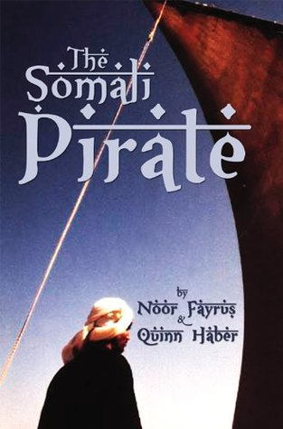 The Somali Pirate  by  Quinn Haber