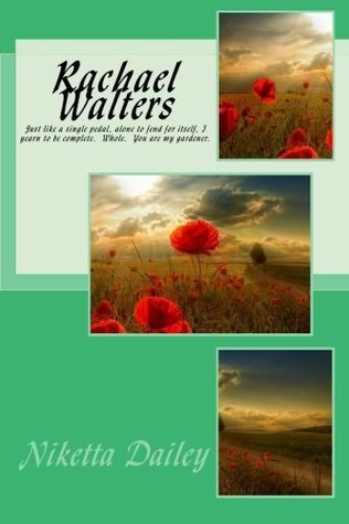 Rachael Walters  by  Niketta Dailey