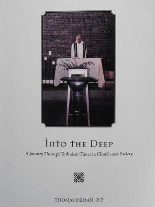 Into The Deep O.P. Thomas DeMan
