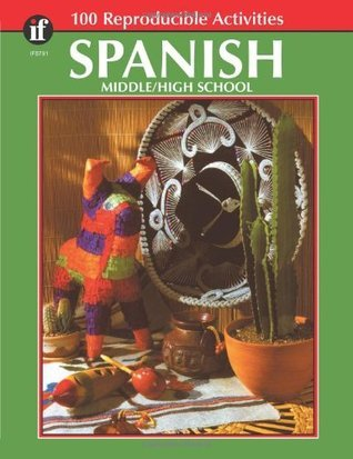 Spanish, Grades 6 - 12: Middle / High School  by  Rose Thomas
