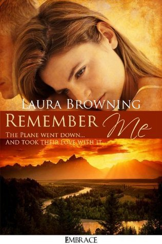 Remember Me Laura Browning