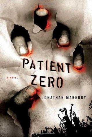 Patient Zero: A Joe Ledger Novel  by  Jonathan Maberry