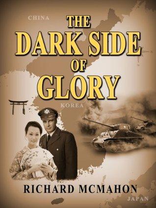 The Dark Side Of Glory Richard McMahon