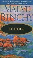 Echo Vergangener Tage Roman  by  Maeve Binchy