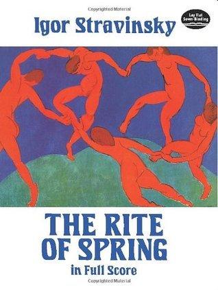 The Rite of Spring in Full Score Igor Stravinsky