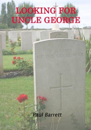 Looking For Uncle George  by  Paul Barrett