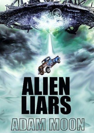 Alien Liars  by  Adam Moon