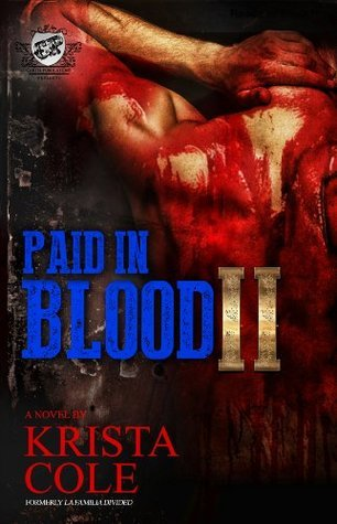Paid In Blood 2  by  Krista Cole