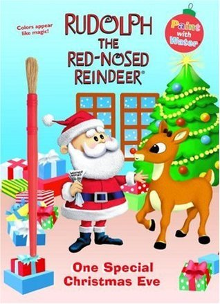 One Special Christmas Eve (Rudolph the Red-Nosed Reindeer) (Paint with Water)  by  Golden Books
