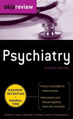 Deja Review Psychiatry, 2nd Edition  by  Abilash A. Gopal