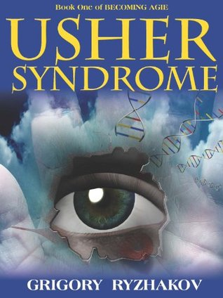 Usher Syndrome (Becoming Agie (1)) Grigory Ryzhakov