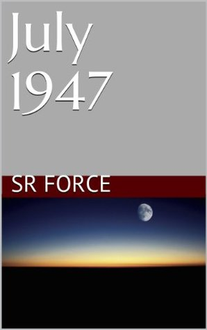 July 1947  by  S.R. Force