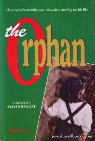 The Orphan- Book 2  by  Mayer Bendet