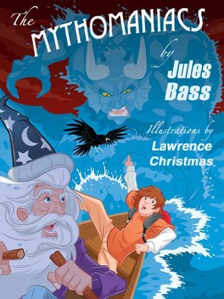 The Mythomaniacs  by  Jules Bass