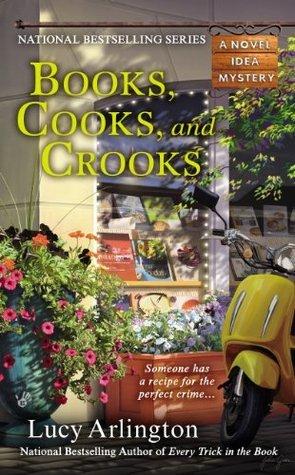 Books, Cooks, and Crooks (A Novel Idea Mystery)  by  Lucy Arlington