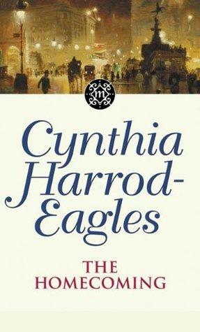 The Homecoming (Morland Dynasty, #24) Cynthia Harrod-Eagles