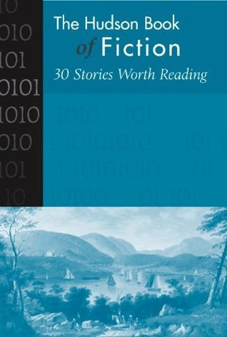 Hudson Book of Fiction: 30 Stories Worth Reading McGraw-Hill Education