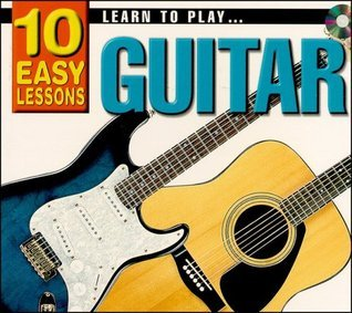 10 Easy Lessons- Learn To Play Guitar CD Size  by  Learn Guitar