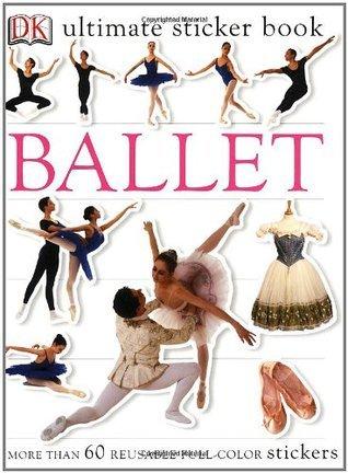 Ballet Ultimate Sticker Books  by  DK Publishing