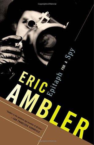 Die Maske des Dimitrios Roman  by  Eric Ambler