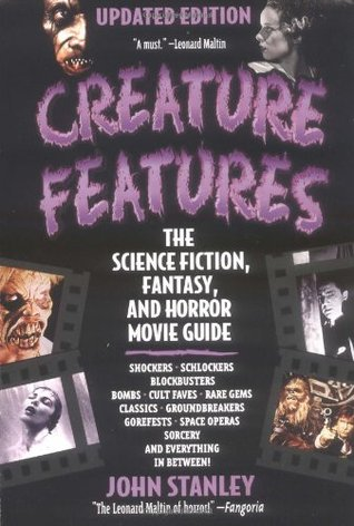 John Stanleys Creature Features Movie Guide Strikes Again: An A to Z Encyclopedia to the Cinema of the Fantastic or Is There a Mad Doctor/Dentist I  by  John  Stanley