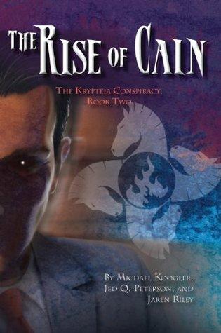 The Rise of Cain Michael Koogler