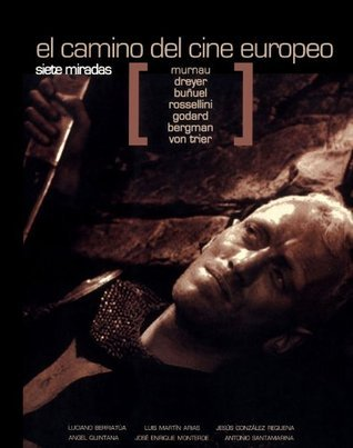 El camino del cine europeo. Siete miradas Various