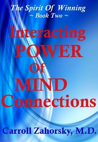 Interacting Power Of Mind Connections - Book Two  by  Carroll Zahorsky