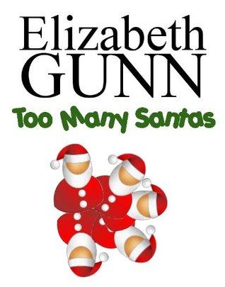 Too Many Santas (Jake Hines, #8.5)  by  Elizabeth Gunn