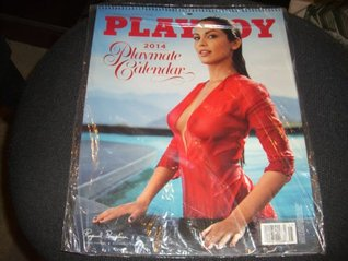 PLAYBOY PLAYMATE CALENDAR 2014  by  Hugh M Hefner