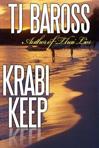 Krabi Keep  by  TJ BaRoss