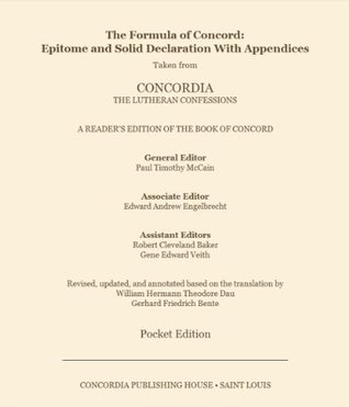 Formula of Concord: Epitome and Solid Declaration with Appendices  by  Paul Timothy McCain