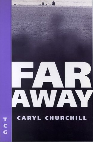 Far Away Caryl Churchill