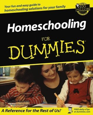 Homeschooling For Dummies  by  Jennifer Kaufeld