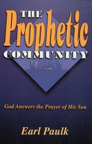 The Prophetic Community Earl Paulk