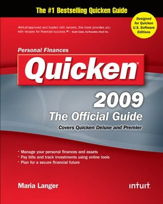 Quicken 2009 : The Official Guide  by  Maria Langer