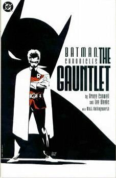 Batman Chronicles: The Gauntlet  by  Bruce Canwell