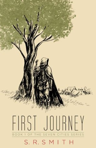 First Journey (The Seven Cities Series)  by  S.R. Smith